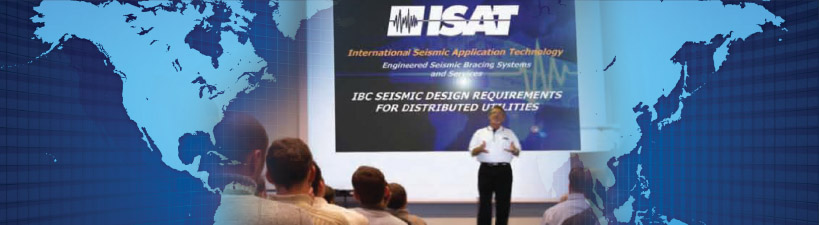 ISAT Custom Seismic Bracing Seminars